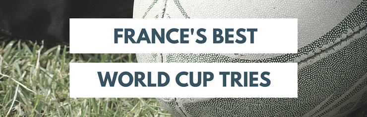 France's Best Rugby World Cup Tries